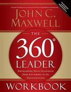 The 360 Degree Leader Workbook 1st Edition 9780785260950 0785260951