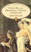 Fanny Hill, Or, Memoirs of a Woman of Pleasure. John Cleland 0 9780140620887 0140620885