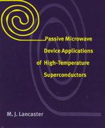 Passive Microwave Device Applications of High-Temperature Superconductors 0 9780521034173 0521034175