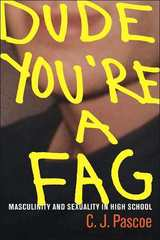 Dude, You're a Fag 1st edition 9780520252301 0520252306