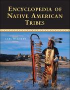 Encyclopedia of Native American Tribes 3rd edition 9780816062744 0816062749