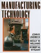 Manufacturing Technology 1st edition 9780132116909 0132116901