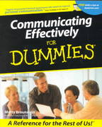 Communicating Effectively For Dummies 1st edition 9780764553196 0764553194