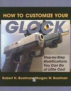 How to Customize Your Glock 0 9781581604825 1581604823