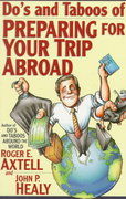 Do's and Taboos of Preparing for Your Trip Abroad 1st edition 9780471025672 0471025674