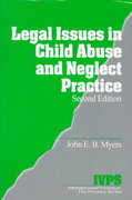 Legal Issues in Child Abuse and Neglect Practice 2nd Edition 9780761916666 0761916660