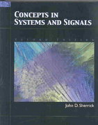 Concepts In Systems and Signals 2nd edition 9780131782716 0131782711