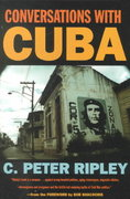 Conversations with Cuba 1st Edition 9780820323022 0820323020