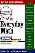 Merriam-Webster's Guide to Everyday Math 1st Edition 9780877796213 0877796211