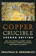 Copper Crucible 2nd edition 9780801485541 0801485541