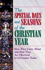 The Special Days and Seasons of the Christian Year 0 9780687056354 0687056357