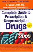 Complete Guide to Prescription and Nonprescription Drugs 2005 0 9780399530272 0399530274