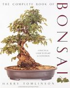The Complete Book of Bonsai 0 9781558591189 1558591184