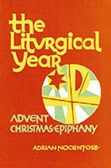 The Liturgical Year 0 9780814609620 0814609627