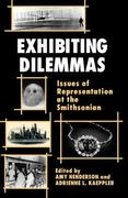 Exhibiting Dilemmas 1st Edition 9781560984443 1560984449