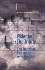 Science and the Trinity 0 9780300115307 030011530X