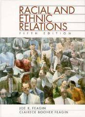 Racial and Ethnic Relations 5th edition 9780131865525 0131865528
