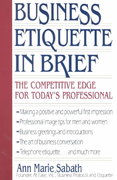 Business Etiquette in Brief 1st Edition 9781558502543 1558502548