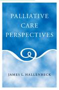 Palliative Care Perspectives 1st edition 9780195165784 0195165780