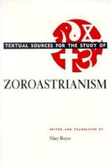 Textual Sources for the Study of Zoroastrianism 1st Edition 9780226069302 0226069303