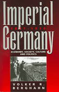Imperial Germany, 1871-1918 2nd Edition 9781845450113 1845450116