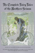 The Complete Fairy Tales of the Brothers Grimm 0 9780553371017 0553371010