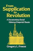 From Supplication to Revolution 1st Edition 9780195043594 0195043596