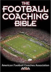 The Football Coaching Bible 1st Edition 9780736044110 0736044116