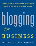 Blogging for Business 1st Edition 9781419536458 1419536451
