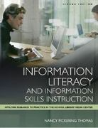Information Literacy and Information Skills Instruction 2nd edition 9781591580812 1591580811