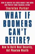 What If Boomers Can't Retire? 0 9781576752494 1576752496