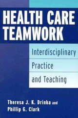 Health Care Teamwork 1st Edition 9780865692985 086569298X