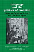 Language and the Politics of Emotion 0 9780521388689 0521388686