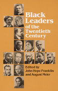 Black Leaders of the Twentieth Century 0 9780252009396 0252009398
