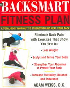 The BackSmart Fitness Plan 1st edition 9780071443388 007144338X
