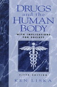 Drugs and the Human Body 5th edition 9780135757628 0135757622
