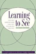 Learning To See 2nd Edition 9781563680595 1563680599