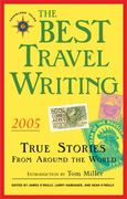 Best Travel Writing 2005 2005th edition 9781932361162 1932361162
