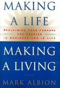 Making a Life, Making a Living® 1st Edition 9780446524049 0446524042