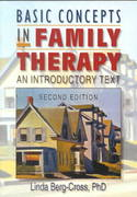Basic Concepts in Family Therapy 2nd Edition 9780789009418 0789009412