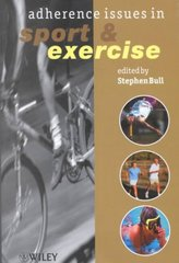 Adherence Issues in Sport and Exercise 1st Edition 9780471560197 0471560197