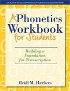 A Phonetics Workbook for Students 1st Edition 9780132825580 0132825589