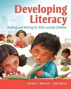 Developing Literacy 1st Edition 9780133063837 0133063836