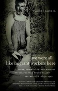 We Were All Like Migrant Workers Here 1st Edition 9780807872734 0807872733