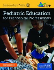 Pediatric Education For Prehospital Professionals (PEPP) 3rd Edition 9781449670436 1449670431