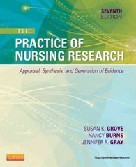 The Practice of Nursing Research 7th Edition 9781455707362 1455707368