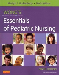 Wong's Essentials of Pediatric Nursing 9th Edition 9780323083430 0323083439