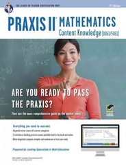Praxis II Math Content Knowledge (0061) 2nd Edition 9780738610528 0738610526