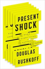 Present Shock 1st Edition 9781591844761 1591844762