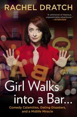 Girl Walks into a Bar . . . 1st Edition 9781592407576 1592407579